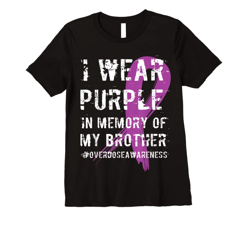 Unisex Overdose Awareness Purple Memory Of My Brother T Shirts