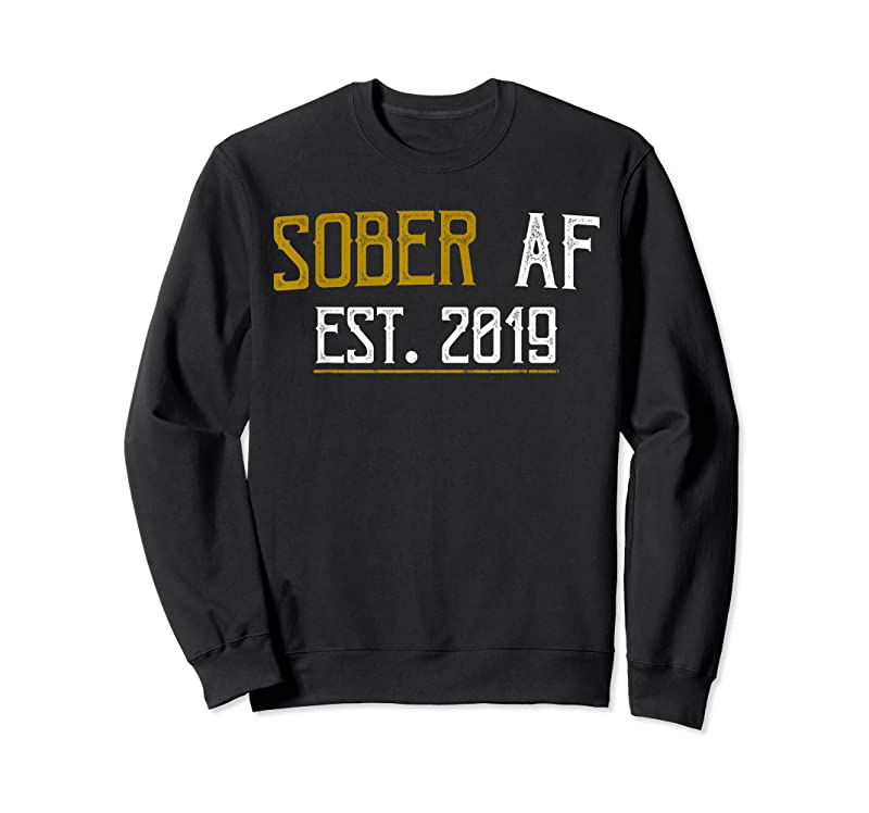 Unisex Sober Af Since 2019 2 Year Sobriety Anniversary Gift T Shirts