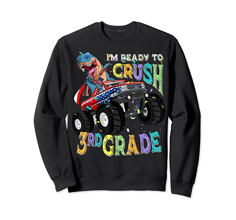 Unisex T Rex On Monster Truck I'm Ready To Crush 3rd Grade T Shirts